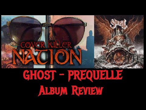 Ghost - PREQUELLE Album Review