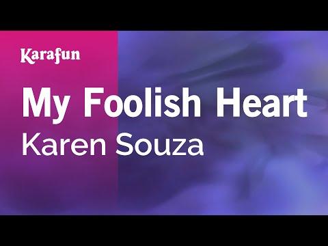 Karaoke My Foolish Heart - Karen Souza *