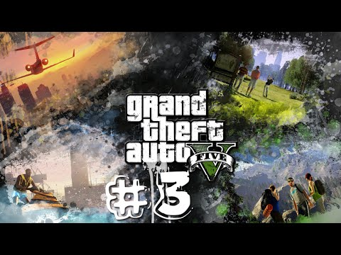 PS4: GTA V | Let's Play #3