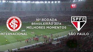 Melhores Momentos - Internacional 0 x 1 São Paulo - Brasileirão 2014 - 20/08/2014