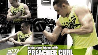 ท่า Preacher Curl สำหรับฝึกกล้ามเนื้อหน้าแขน - DANNY