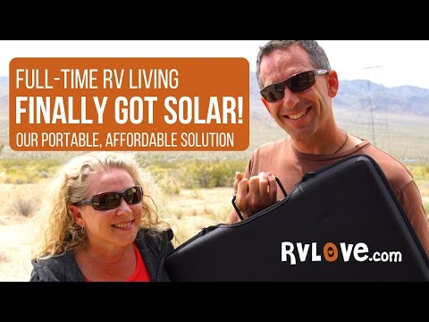 FINALLY Got SOLAR for our RV: Our Portable, Affordable Solution to keep our batteries charged