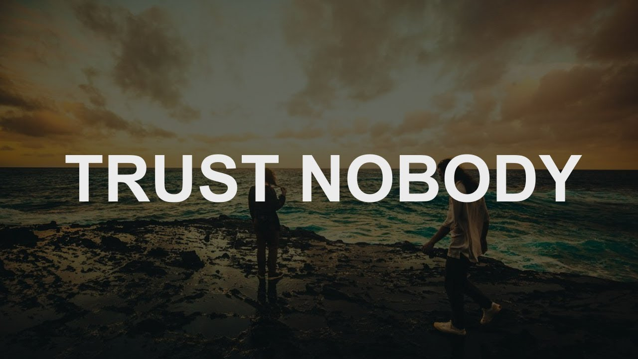 Hippie Sabotage Trust Nobody Lyrics Youtube Requested tracks are not available in your region. hippie sabotage trust nobody lyrics