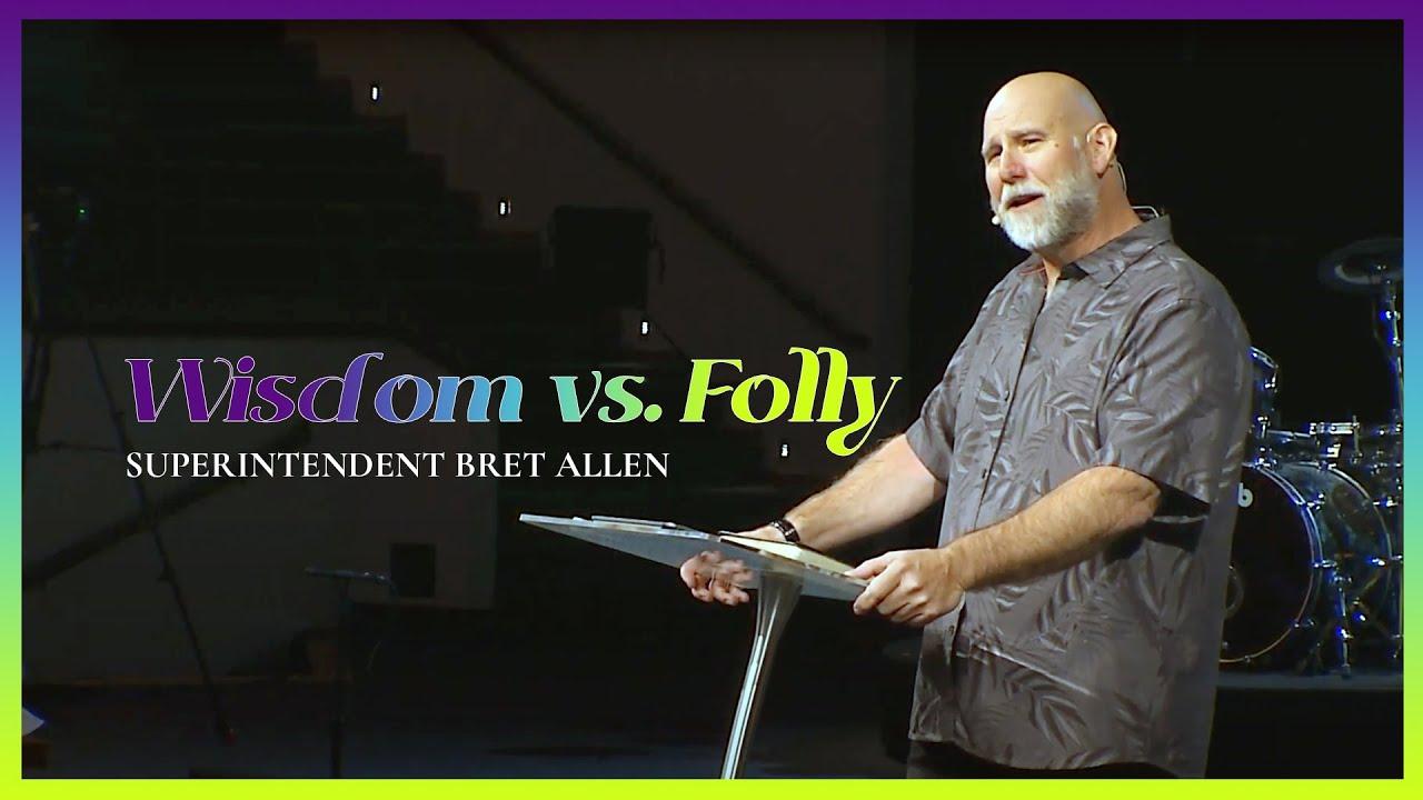 Download The Book of Proverbs | Wisdom vs Folly | Superintendent Bret Allen