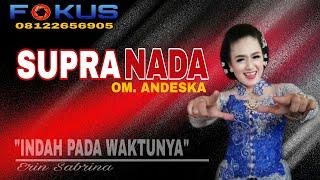 Download Indah Pada Waktunya // SUPRA NADA // LIVE KERJO Mp3