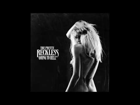 The Pretty Reckless - Going To Hell (FULL ALBUM)