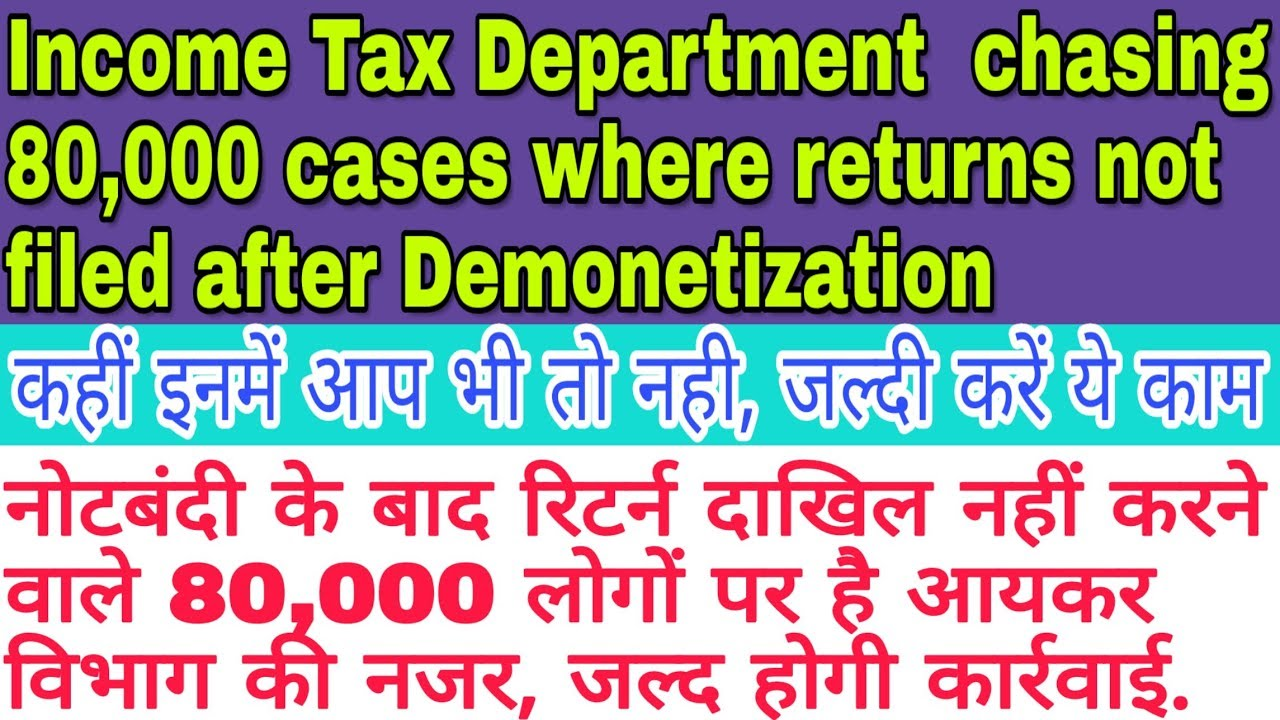 Breaking News | Income Tax Department chasing 80,000 cases where returns not filed