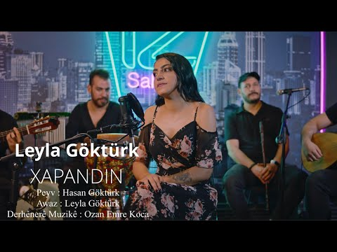 Leyla Göktürk - Xapandin [Official Music Video]