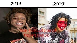 THE EVOLUTION OF TRIPPIE REDD 2016-2019