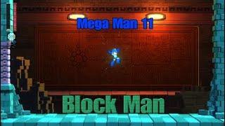 Mega Man  11    Mega Man VS Block Man [Definitive Fight]