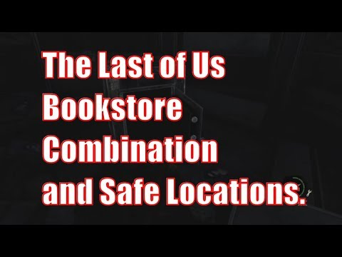 bookstore safe and combination locations the last of us youtube. Black Bedroom Furniture Sets. Home Design Ideas