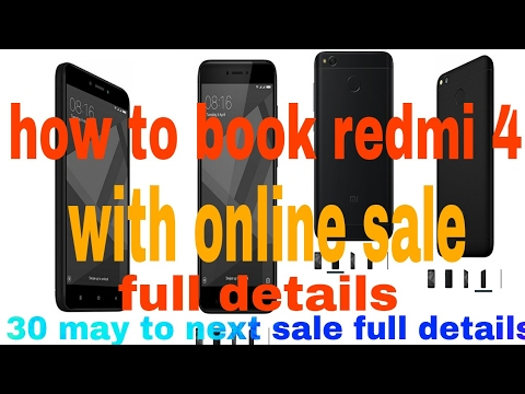Redmi 4 online book kaise Kare sale m full details