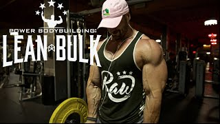 POWER BODYBUILDING: LEAN BULK SERIES!!