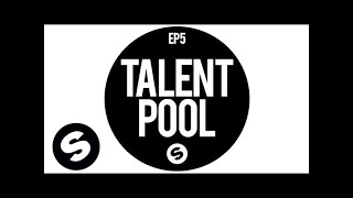 spinnin records talent pool ep5