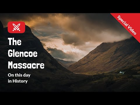 Glencoe Massacre | On This Day In History