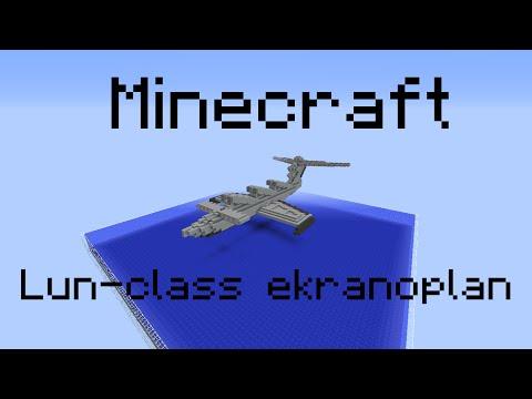 Minecraft - Lun-class ekranoplan