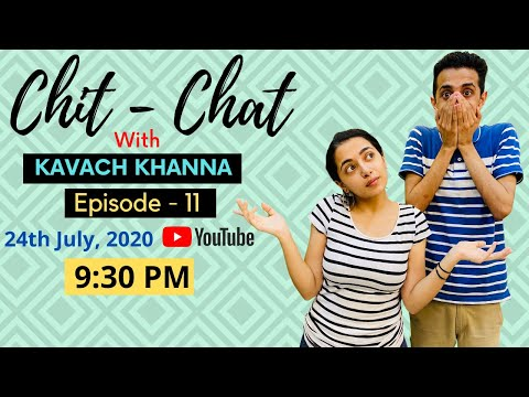 Hook-Ups & Hickeys in College | Chit - Chat with Kavach Khanna | Episode 11 from YouTube · Duration:  54 minutes 16 seconds