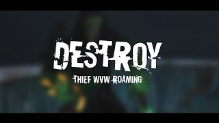 GW2 | Thief WvW Roaming - DESTROY - Outnumbered & Duels