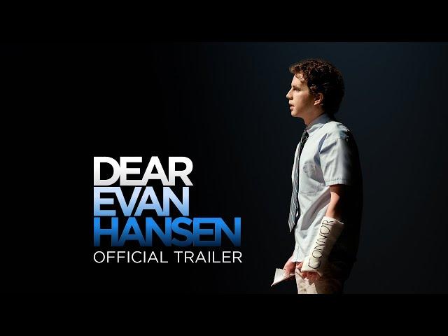 Dear Evan Hansen - Official Trailer