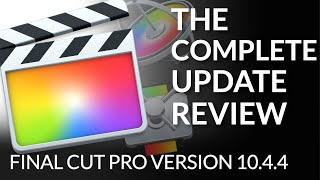 The Final Cut Pro 10.4.4 Update! Everything new in Final Cut Pro X, Motion & Compressor! (Engl.)