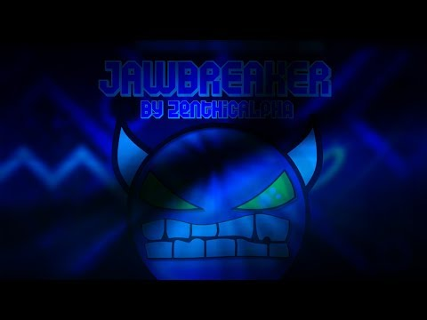 Jawbreaker by ZenthicAlpha 100% - (Hard Demon 10*) 120hz???????