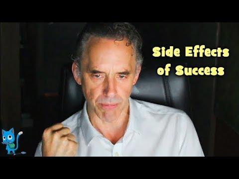 Jordan Peterson - Side Effects of Success