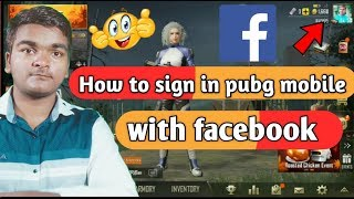 How to login in pubg with facebook  || How to sign in pubg with Facebook