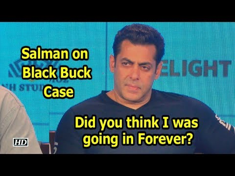 Salman  on Black Buck Case: Did you think I was going in Forever?  Mumbai Press