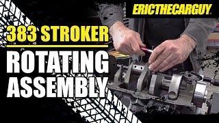 383 Stroker Rotating Assembly #ETCGDadsTruck