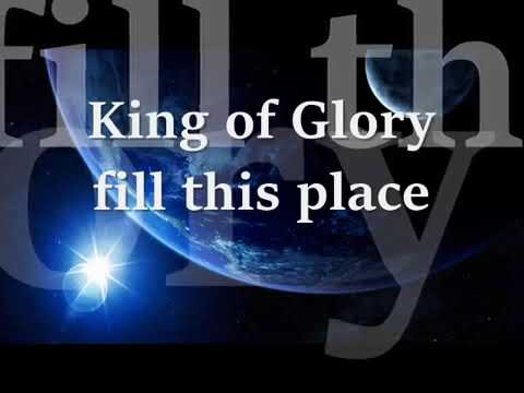 The king of glory Lyrics - Christian Song Lyrics