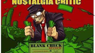Blank Check - Nostalgia Critic