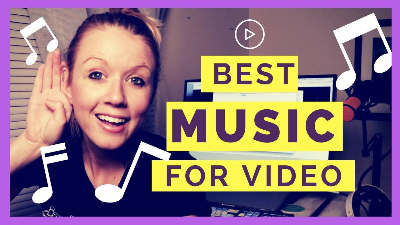 The Best Music For Video Editing Youtube