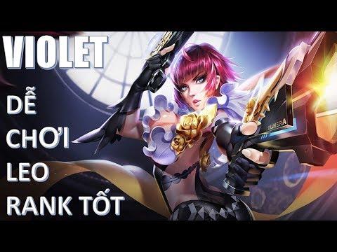 Liên Quân Mobile: Violet đi rừng xạ thủ dễ chơi dễ trúng thưởng leo rank tốt - Mua và học chơi ngay