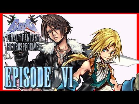 RRPG Final Fantasy Retrospective - Episode 6 (Final Fantasy VIII & IX)