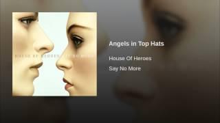 Angels in Top Hats