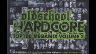 Oldschool Hardcore - Top 100 Megamix - Vol. 2 - CD1