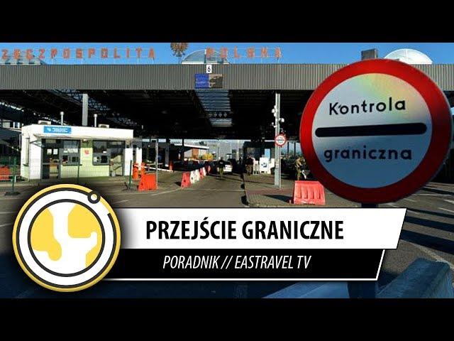 Przejście graniczne Polska - Ukraina  // EasTravel TV Lwów