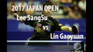 2017 Japan Open R16 MS Table Tennis - Lee SangSu vs Lin Gaoyuan