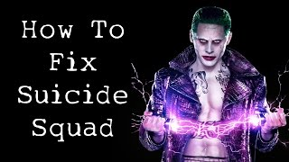 How To Fix Suicide Squad