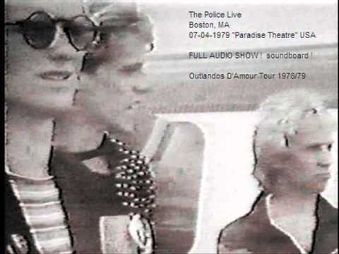 "THE POLICE - Boston, MA 07-04-1979 ""Paradise Theatre"" USA (FULL SHOW) audio"