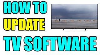 How to Update TV Software 2019 | How to Updated TV with USB | TV Firmware Update | Sony Bravia