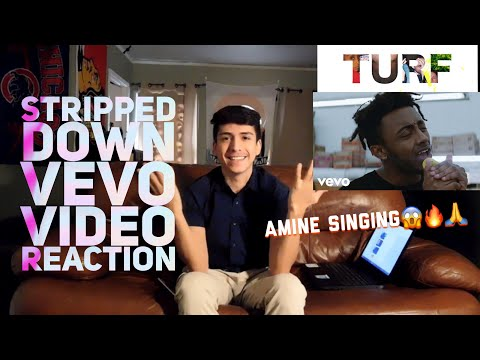 Amine- Turf VEVO Stripped (Music Video)| Reaction