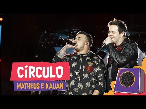 Círculo - Matheus e Kauan - VillaMix Goiânia 2018 Ao vivo