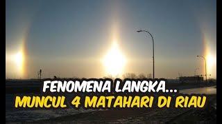 Viral muncul 4 Matahari di Kep  Riau, simak penjelasannya