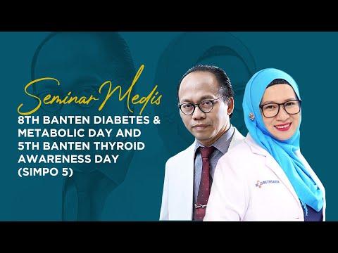 8th Banten Diabetes & Metabolic Day and 5th Banten Thyroid Awareness Day (SIMPO 5)