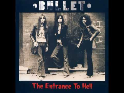 Bullet - The Entrance to Hell 1971 (full album)