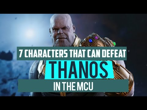 Thanos - 7 MCU Characters That Could Have Defeated Him Before He Got The Infinity Stones