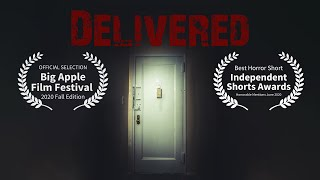 Delivered | Horror short film