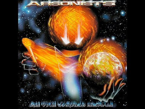 Arsonists - As the World Burns (1999) Full Album