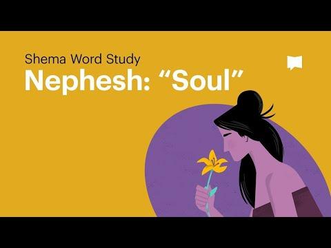 "Word Study: Nephesh - ""Soul"""